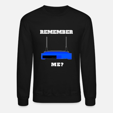 Old School Remember Me? Old School Technology Design - Unisex Crewneck Sweatshirt