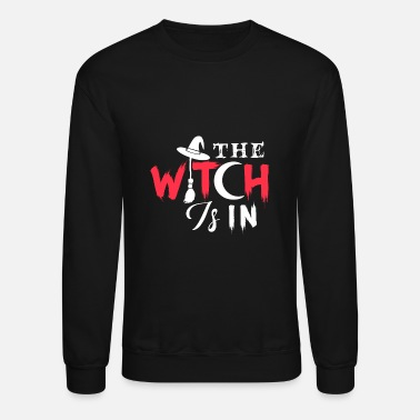 Witch The Witch is in the house gift halloween - Crewneck Sweatshirt