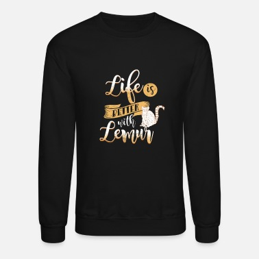 Primate Life is better with a lemur Madagascar Primate - Crewneck Sweatshirt