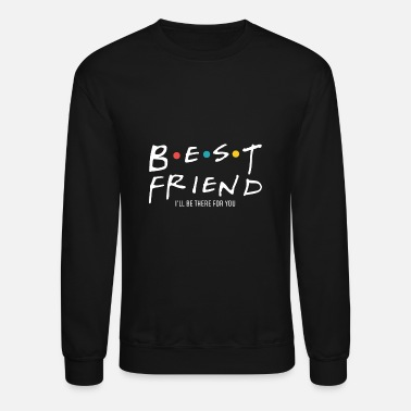 Best BFF Best Friends Best Friend Gift - Unisex Crewneck Sweatshirt