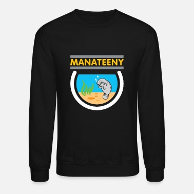 Manateeny Manatee Funny Zoo Animal Sea Creature - Crewneck Sweatshirt