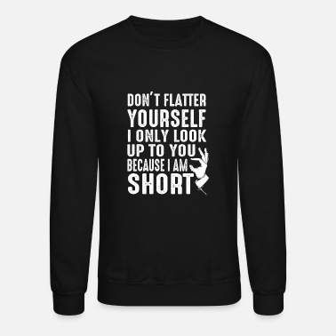 People Small Short Dwarf Cute Woman Girlfriend Gift - Unisex Crewneck Sweatshirt