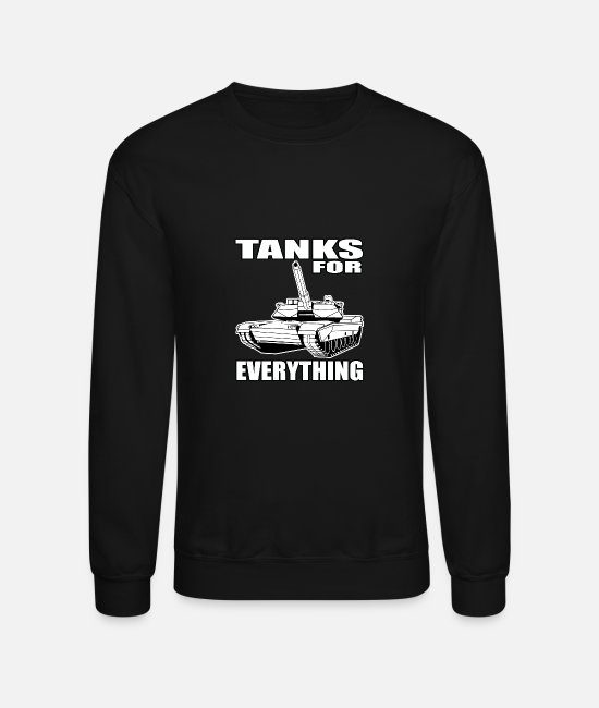 Temporary Soldier Hoodies & Sweatshirts - Tanks For All Purposes All Soldier Gift - Unisex Crewneck Sweatshirt black