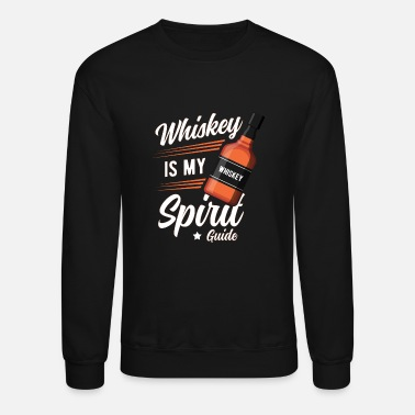 Whiskey is my spirit - Unisex Crewneck Sweatshirt