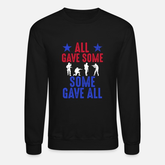 Memorial Day Hoodies & Sweatshirts - All Gave Some Some Gave All - Unisex Crewneck Sweatshirt black
