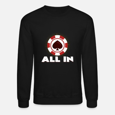 All In All in - Unisex Crewneck Sweatshirt