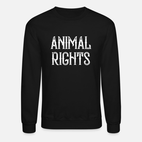 Animal Rights Hoodies & Sweatshirts - Animal Rights - Unisex Crewneck Sweatshirt black