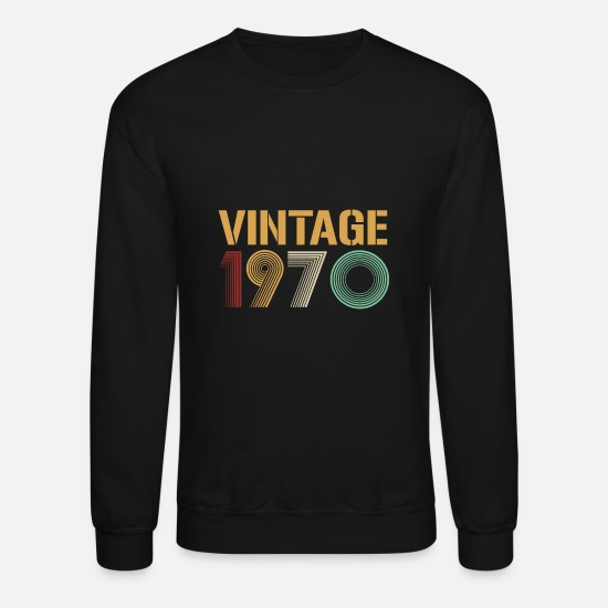 1970 Hoodies & Sweatshirts - Happy 49th Birthday Vintage Since 1970 70s Retro - Unisex Crewneck Sweatshirt black
