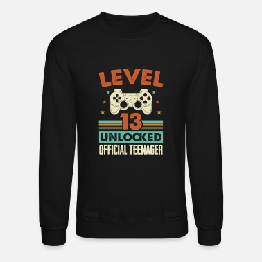 Official Teenager Level 13 Unlocked Official Teenager 13th Birthday - Unisex Crewneck Sweatshirt