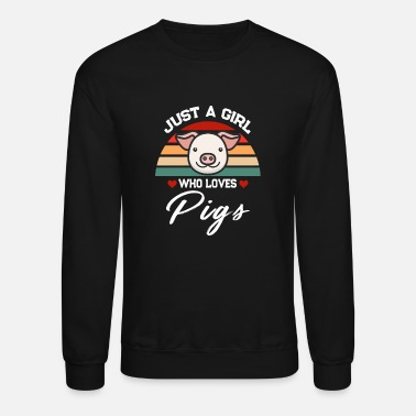 Hog Just A Girl Who Loves Pigs - Unisex Crewneck Sweatshirt