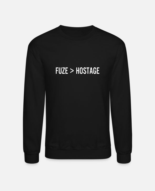 Game Hoodies & Sweatshirts - Multiplayer rainbow six siege fuze kill hostage - Unisex Crewneck Sweatshirt black
