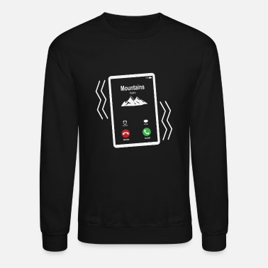 Mobile Mountains Mobile is Calling Mobile - Unisex Crewneck Sweatshirt