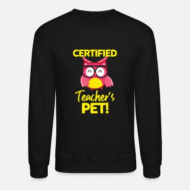 Pet Certified Teacher's Pet - Unisex Crewneck Sweatshirt