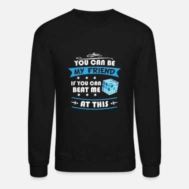 Zauberwürfel Magic Cube My Friend - Limited Edition - Unisex Crewneck Sweatshirt