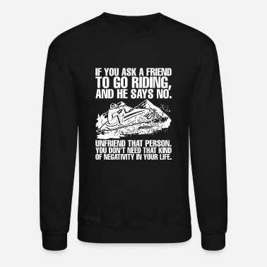 Ostalgie Snowmobile - Brappp If You Ask Friend ToGo Ridin - Crewneck Sweatshirt