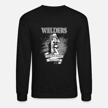 Movie Welder - a hot rod always fills a gap - funny we - Crewneck Sweatshirt