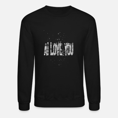 Love You Ai Love You 1 - Crewneck Sweatshirt