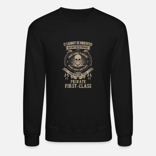 Us Hoodies & Sweatshirts - Private first - class - I've earned it with my b - Unisex Crewneck Sweatshirt black