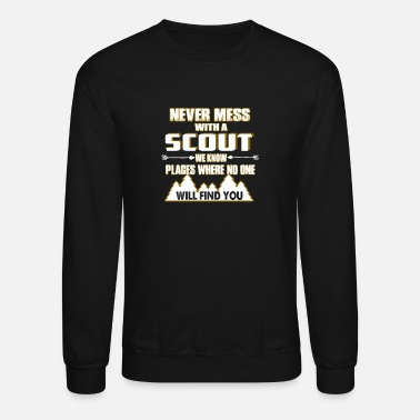 Boy Scout - Scout - never mess with scout - Crewneck Sweatshirt