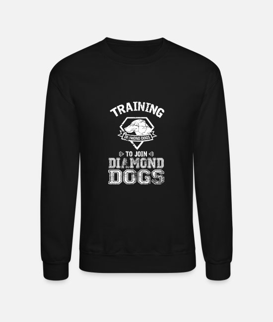 Dog Training Hoodies & Sweatshirts - Training to join diamond dogs - Unisex Crewneck Sweatshirt black