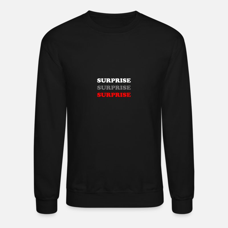 Birthday Hoodies & Sweatshirts - Surprise Gift - Unisex Crewneck Sweatshirt black
