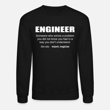 Engineer Engineer Description - Unisex Crewneck Sweatshirt