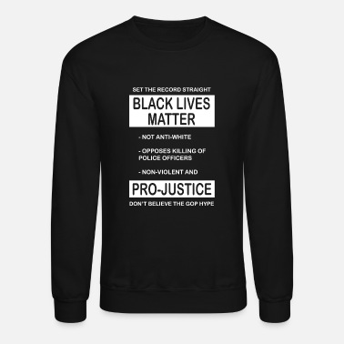 Matter Black Lives Matter - Black Lives Matter Movement - Crewneck Sweatshirt