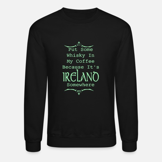 Irish Hoodies & Sweatshirts - Irish Whiskey - Unisex Crewneck Sweatshirt black
