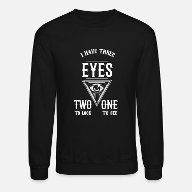 Spiritual Three Eyes Spiritual Symbol Quote Gift Idea - Unisex Crewneck Sweatshirt