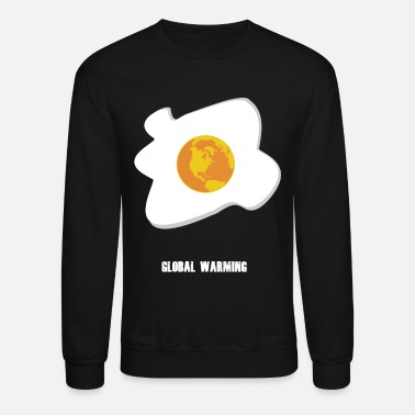 Greenhouse GLOBAL WARMING AwarenessEarth Day Apparel Design - Unisex Crewneck Sweatshirt
