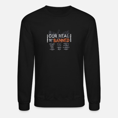 RAGNAR Our Real Name Was Banned - Unisex Crewneck Sweatshirt