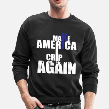 America Make America Crip Again - Crewneck Sweatshirt