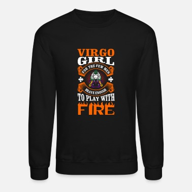 Virgo Girl Virgo Girl For The Few Men - Unisex Crewneck Sweatshirt