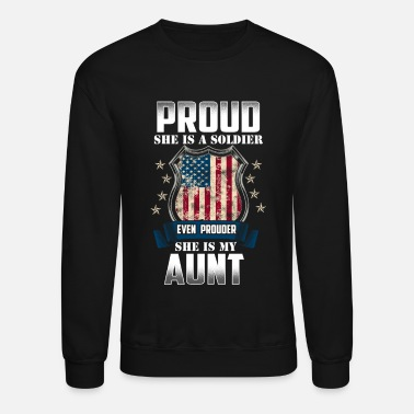 Military Service Proud She Is A Soldier My Aunt Military Service - Unisex Crewneck Sweatshirt