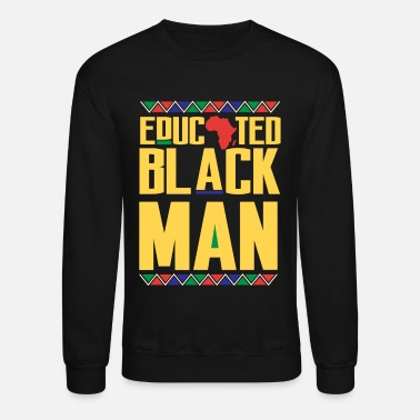 Young Educated Black Man, African Pride, Black And Educated - Unisex Crewneck Sweatshirt
