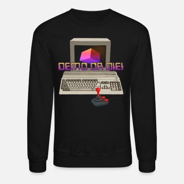 Demo Demo or Die! - Unisex Crewneck Sweatshirt