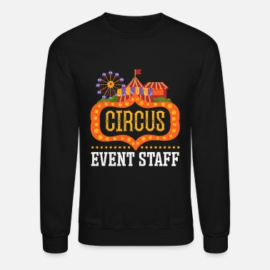 Themed Circus Event Staff product | Circus Birthday - Unisex Crewneck Sweatshirt