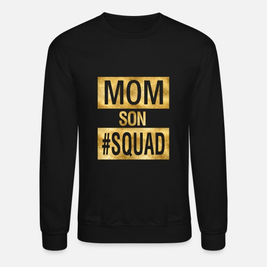Father's Day Hoodies & Sweatshirts - Mom Son Squad - Unisex Crewneck Sweatshirt black