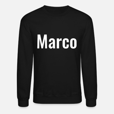 Birth Name Marco - Name - Unisex Crewneck Sweatshirt
