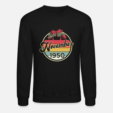 70th Vintage November 70 Year 1950 70th Birthday Gift - Unisex Crewneck Sweatshirt