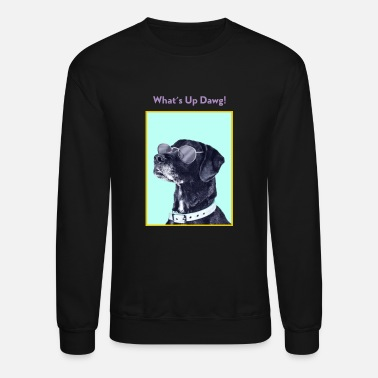 Occassionally What's up Dawg! Funny Dog Lover Graphic Shirt - Unisex Crewneck Sweatshirt