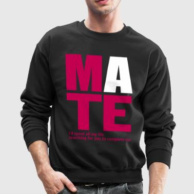 mate_for_her - Crewneck Sweatshirt