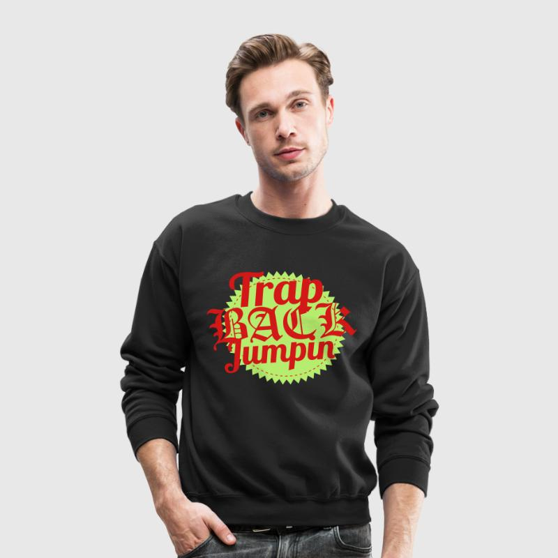 Trap Back Jumpin - Crewneck Sweatshirt