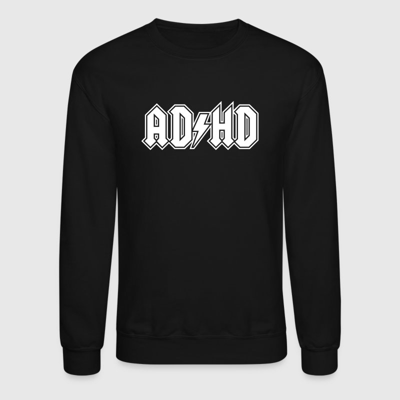 ADHD ACDC Logo. Funny ADD Awareness  - Crewneck Sweatshirt