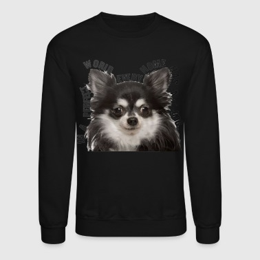 Chihuahua In Every Home - Crewneck Sweatshirt
