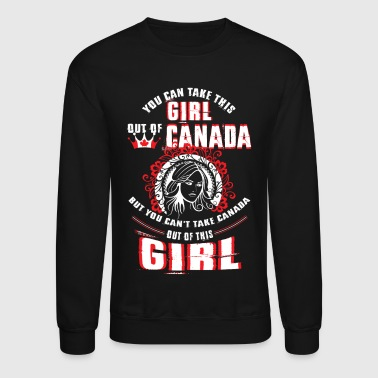 Cityscape This Girl Out Of Canada T Shirt - Crewneck Sweatshirt