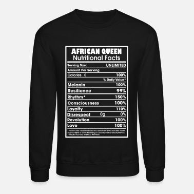 African American African queen nutritional facts - Unisex Crewneck Sweatshirt