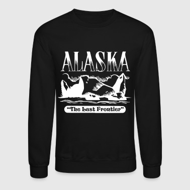Alaska The Last Frontier Shirt - Crewneck Sweatshirt