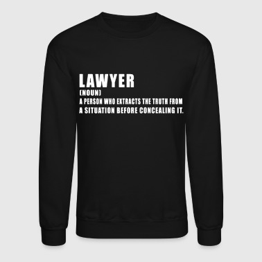 Lawyer I'm A Lawyer Shirt - Crewneck Sweatshirt