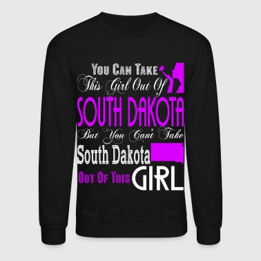 South Dakota T Shirt, South Dakota Girl T Shirt - Crewneck Sweatshirt